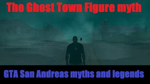GTA_San_Andreas_myths_and_legends_(The_Ghost_Town_Figure)