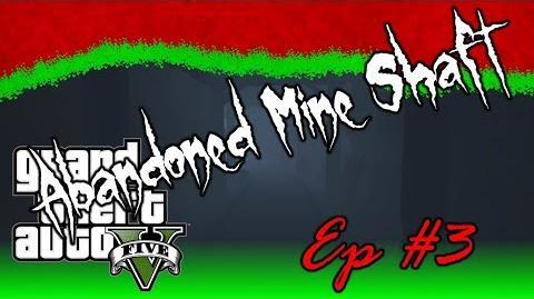 GTA_V_-_Myths_&_Legends_3_-_Abandoned_Mine_Shaft