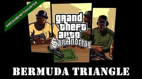 GTA_San_Andreas_Myths_&_Legends_-Bermuda_Triangle_HD-1460483610