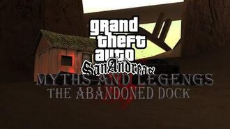 GTA_San_Andreas_Myths_and_Legends_Season_1_Episode_1_Abandoned_Dock