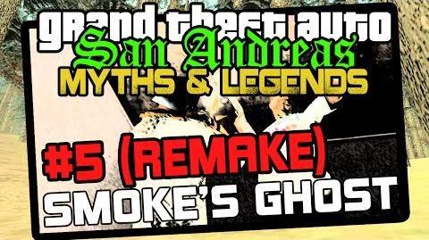GTA_San_Andreas_Myths_&_Legends_-_S_6_Big_Smoke's_Ghost_REMAKE