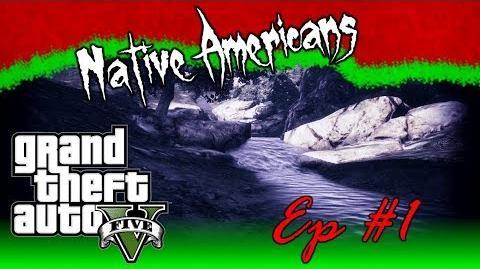 GTA_V_-_Myths_&_Legends_1_-_Native_Americans