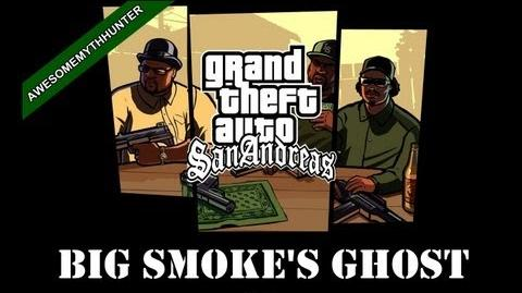 GTA_San_Andreas_Myths_&_Legends_-Big_Smoke's_Ghost_HD