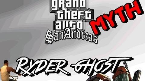 GTA_San_Andreas_-_MYTH_-_Ryder's_Ghost