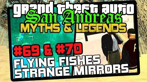 GTA_SA_Minor_Myths_8_Myths_69,_70_Flying_Fishes_(PS2)_&_Strange_Mirrors