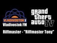 """GTA IV (GTA 4) - Vladivostok FM - Riffmaster - """"Riffmaster Tony"""""""