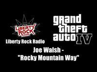 "GTA IV (GTA 4) - Liberty Rock Radio - Joe Walsh - ""Rocky Mountain Way"""
