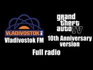 GTA IV (GTA 4) - Vladivostok FM (10th Anniversary version) - Full radio