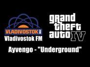 """GTA IV (GTA 4) - Vladivostok FM - Ayvengo - """"Underground"""""""