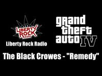 "GTA IV (GTA 4) - Liberty Rock Radio - The Black Crowes - ""Remedy"""