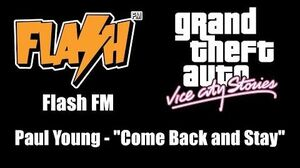 """GTA Vice City Stories - Flash FM Paul Young - """"Come Back and Stay"""""""