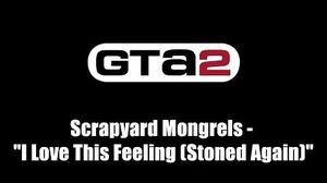 """GTA 2 (GTA II) - Credits track Scrapyard Mongrels - """"I Love This Feeling (Stoned Again)"""""""