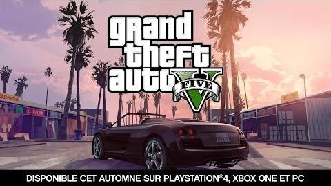 Grand Theft Auto V -- Disponible cet Automne sur PlayStation®4, Xbox One et PC
