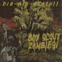 Boy Scout Zombies!