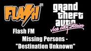 "GTA Vice City Stories - Flash FM Missing Persons - ""Destination Unknown"""