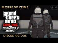 GTA Online - O Golpe do Juízo Final - Discos Rígidos (Mestre do Crime IV)