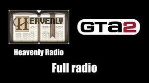 GTA 2 (GTA II) - Heavenly Radio Full radio