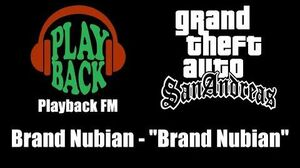"GTA San Andreas - Playback FM Brand Nubian - ""Brand Nubian"""