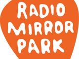 Radio Mirror Park