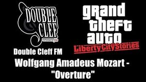 "GTA Liberty City Stories - Double Cleff FM Wolfgang Amadeus Mozart - ""Overture"""