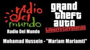 "GTA Liberty City Stories - Radio Del Mundo Mohamad Hussein - ""Mariam Mariamti"""