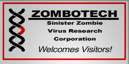 Zombotech Sinister Zombie Virus Research Corporation Welcomes Visitors!