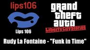 """GTA Liberty City Stories - Lips 106 Rudy La Fontaine - """"Funk in Time"""""""