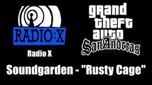 """GTA San Andreas - Radio X Soundgarden - """"Rusty Cage"""""""