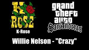 """GTA San Andreas - K-Rose Willie Nelson - """"Crazy"""""""