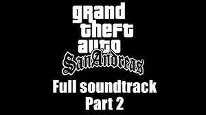 GTA San Andreas - Full soundtrack Part 2 (Rev