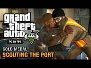 GTA 5 Mission 28 Scouting the Port (PC)