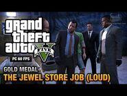 GTA 5 Mission 13 The Jewel Store Job (PC)