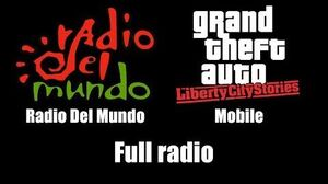 GTA Liberty City Stories - Radio Del Mundo Mobile Full radio