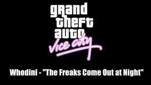 "GTA Vice City Whodini - ""The Freaks Come Out at Night"""
