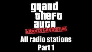 GTA Liberty City Stories - All radio stations Part 1 (Rev