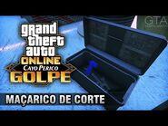GTA Online - O Golpe de Cayo Perico- Preliminar Maçarico de Corte