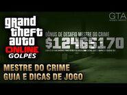 GTA Online Mestre do Crime- Guia e Dicas de Jogo (Golpes - Desafio dos 10 Milhões)