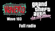 GTA Vice City Stories - Wave 103 Full radio