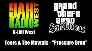 """GTA San Andreas - K-JAH West Toots & The Maytals - """"Pressure Drop"""""""