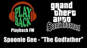 "GTA San Andreas - Playback FM Spoonie Gee - ""The Godfather"""