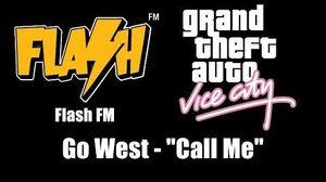 "GTA Vice City - Flash FM Go West - ""Call Me"""