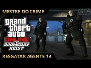 GTA Online - O Golpe do Juízo Final - Resgatar Agente 14 (Mestre do Crime IV)