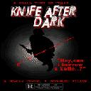 Knife After Dark