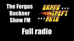 GTA 1 (GTA I) - The Fergus Buckner Show FM Full radio