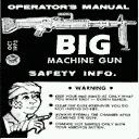 Operator's Manual - BIG Machine Gun