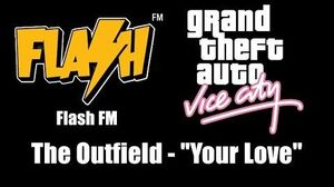 """GTA Vice City - Flash FM The Outfield - """"Your Love"""""""