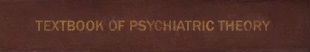 Textbook of Psychiatric Theory
