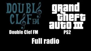 GTA III (GTA 3) - Double Clef FM PS2 Full radio