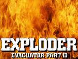 Exploder: Evacuator Part II