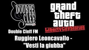 "GTA Liberty City Stories - Double Cleff FM Ruggiero Leoncavallo - ""Vesti la giubba"""